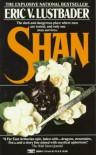 Shan - Eric Van Lustbader