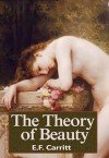 The Theory of Beauty - E.F. Carritt