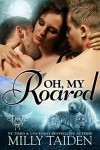 Oh, My Roared (Paranormal Dating Agency) (Volume 12) - Milly Taiden