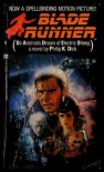 Blade Runner - Philip K. Dick
