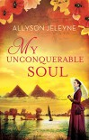 My Unconquerable Soul (Linley & Patrick Book 2) - Allyson Jeleyne