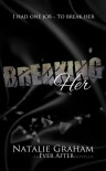 Breaking Her - Natalie Graham