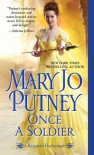 Once a Soldier  - Mary Jo Putney