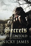 Secrets Best Untold - Nicky James