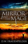 The Mirror and the Mage: A novel of Ancient Rome (Master Mage of Rome Book 1) - D.W. Frauenfelder