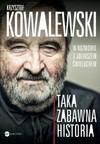 Taka zabawna historia - Juliusz Ćwieluch, Krzysztof Kowalewski