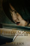 The Firedragon - Mary Fan
