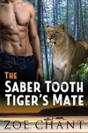 The Saber Tooth Tiger's Mate - Zoe Chant
