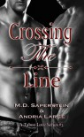 Crossing The Line - Andria Large, M.D. Saperstein, Megan Hershenson