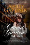 A Covent Garden Mystery -  Jennifer Ashley, Ashley Gardner
