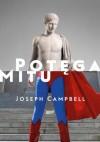 Potęga mitu - Joseph Campbell