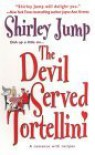 The Devil Served Tortellini - Shirley Jump, Shirley Kawa-Jump