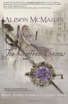 The Saffron Crocus - Alison McMahan