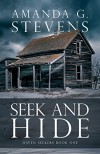 Seek and Hide: A Novel (Haven Seekers Book 1) - Amanda G. Stevens