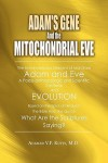 Adam's Gene and the Mitochondrial Eve - Ahamed V.P. Kutty