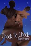 Cheek To Cheek - Paige Bennett