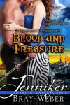 Blood and Treasure (Romancing the Pirate, #1) - Jennifer Bray-Weber