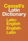 Cassell's Latin Dictionary: Latin-English, English-Latin - D.P. Simpson