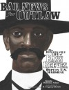 Bad News for Outlaws: The Remarkable Life of Bass Reeves, Deputy U. S. Marshal - Vaunda Micheaux Nelson, R. Gregory Christie