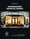 Zarządzanie sanacją banku - Piotr Masiukiewicz