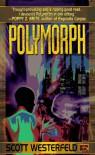Polymorph - Scott Westerfeld
