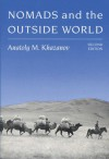Nomads and the Outside World - Anatoly M. Khazanov