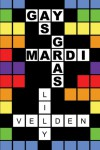 Gay as Mardi Gras - Lily Velden