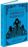 The Fairy Tales of Charles Perrault - Charles Perrault, Harry Clarke