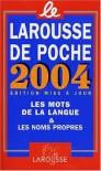 Le Larousse de Poche 2004 (French Edition) -