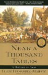Near a Thousand Tables: A History of Food - Felipe Fernández-Armesto