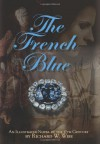 The French Blue - Richard W. Wise