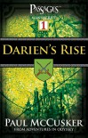 Darien's Rise (Passages 1: From Adventures in Odyssey) - Paul McCusker