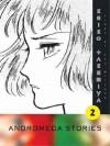 Andromeda Stories, Vol. 2 - Keiko Takemiya, Ryu Mitsuse