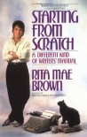 Starting from Scratch - Rita Mae Brown