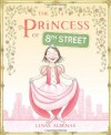 The Princess of 8th Street - Linas Alsenas