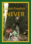 Never - Crash Froelich