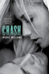 Crash (Crash, #1) - Nicole  Williams