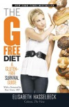The G-Free Diet: A Gluten-Free Survival Guide - Elisabeth Hasselbeck