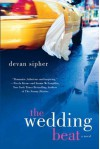 The Wedding Beat: A Novel - Devan Sipher