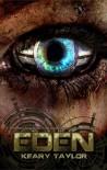 Eden (Eden, #1) - Keary Taylor