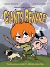 Giants Beware! - Jorge Aguirre, Rafael Rosado