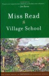 Village School - Dora Jessie Saint (Miss Read)