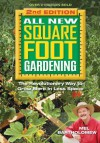 All New Square Foot Gardening, Second Edition: The Revolutionary Way to Grow More In Less Space - Mel Bartholomew