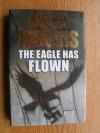The Eagle Has Flown - Jack Higgins