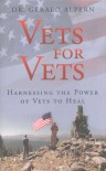 Vets for Vets: Harnessing the Power of Vets to Heal - Dr. Gerald Alpern