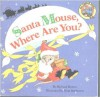Santa Mouse, Where Are You? (All aboard books) - Michael Brown