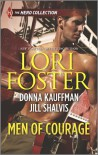 Men of Courage - Lori Foster, Donna Kauffman, Jill Shalvis