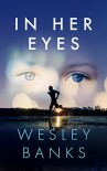 In Her Eyes - Wesley Banks