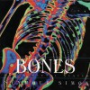 Bones: Our Skeletal System - Seymour Simon