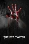 The Eye Twitch Murders - Tony Rehor